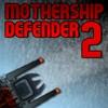 Защитник материнского корабля 2 (Mothership Defender 2)