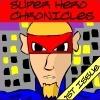 Хроники Супер Героя (Super Hero Chronicles)