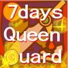 7 дней охраны королевы (7 days queen's guard)