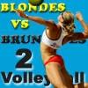 Волейбол: брюнетки ПРОТИВ блондинок 2 (Blondes VS Brunettes-2 Volleyball)