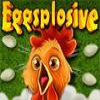 Эггсплойзив (Eggsplosive)