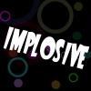Имплозив (Implosive)