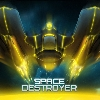 Разрушитель астероидов (Space Destroyer)