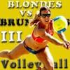 Блондинки против Брюнеток (Blondes VS Brunettes-3 Volleyball)