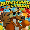 Страсть к припасам (Mushroom Passion)