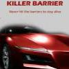 Смертельный барьер (Killer Barrier)