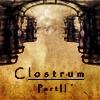 Клострум часть 2 (Clostrum Part II)