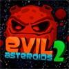 Злые астероиды 2 (Evil Asteroids 2)
