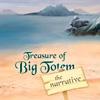 Сокровища Большого тотема (Treasure of Big Totem - the narrative)
