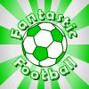 Фантастический футбол (Fantastic Football)
