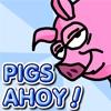 Свинная рогатка (Pigs Ahoy!)