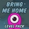Верни меня домой: Новые уровни (Bring Me Home: New Levels)
