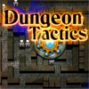 Опасная тактика (Dungeon Tactics)