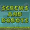 Гайки и роботы (Screws and Robots)