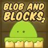 Блоб и Блоки 2 (Blob and Blocks 2)