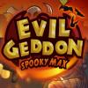 Эвелгеддон: Жуткий Макс (Evilgeddon Spooky Max)