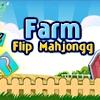 Маджонг: Ферма (Farm Flip Mahjongg)