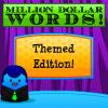Слово на миллион долларов (Million Dollar Words)