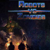 Роботы ПРОТИВ Зомби 2 (Robots vs Zombies 2)