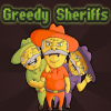 Алчные шерифы (Greedy Sheriffs)