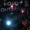 Пылающие роботы (Robot Outbreak)
