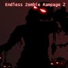 Бесконечный натиск зомби 2 (ENDLESS ZOMBIE RAMPAGE 2)