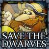 Спасите гномов! (Save the dwarves)