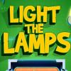 Зажгите лампы (light the lamps)