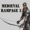 Средневековый натиск 3 (Medieval Rampage 3)