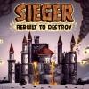 Разрушитель замков (Sieger Rebuilt to Destroy)