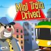 Машинист мини поезда (Mini Train Driver!)
