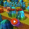 Пересечение земель Майя (Crossing Mayan Land)