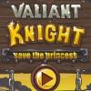 Доблестный рыцарь - спасти принцессу (Valiant Knight - Save the Princess)