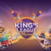Королевская лига: Одиссея (The King's League: Odyssey)