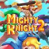 Могучий рыцарь 2 (Mighty Knight 2)