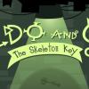 Алдо и Гус: Костяной ключ (Aldo and Gus – The Skeleton Key)