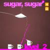 Сахарок 3 (Sugar, Sugar 3)