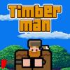 Лесоруб (TimberMan)